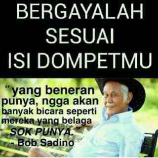 Kumpulan Kata Bijak Atau Quotes Bob Sadino Sinaga17